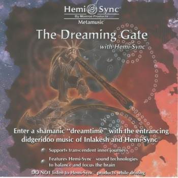 Hemi-Sync & Inlakesh - The Dreaming Gate (2006)