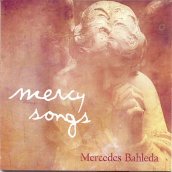 Mercedes Bahleda & Ferenz Kallos - Mercy Songs (2007)