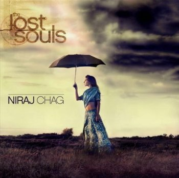 Niraj Chag - The Lost Souls (2009)