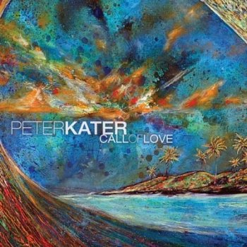 Peter Kater - Call Of Love (2010)