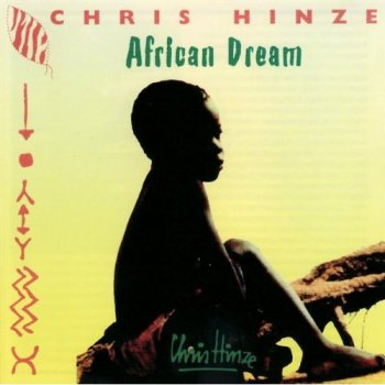 Chris Hinze - African Dream (1991)