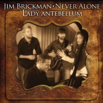 Jim Brickman - Never Alone (2010)
