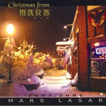 Mars Lasar - Christmas from Mars 1-2 (2001,2006)