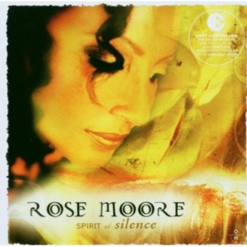 Rose Moore - Spirit of Silence (2002)