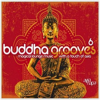 Buddha Grooves 6 (2011)