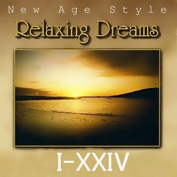 Relaxing Dreams - Дискография I-XXIV (1994-2004)