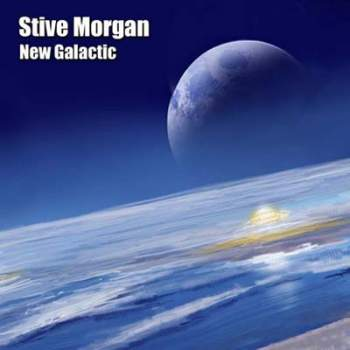 Stive Morgan - New Galactic (2011)