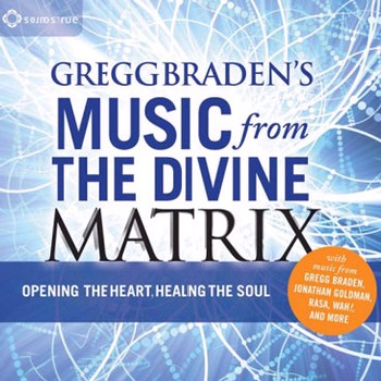 Music from the Divine Matrix (2011)