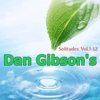 Dan Gibson's - Solitudes Vol.1-12 (1981-1988)