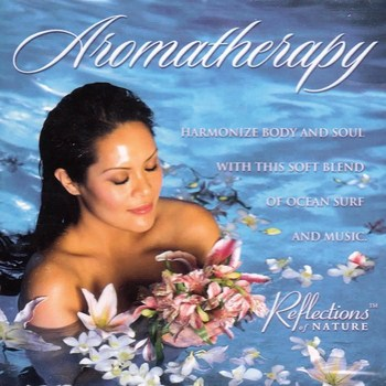 Reflections of Nature - Aromatherapy (2002)