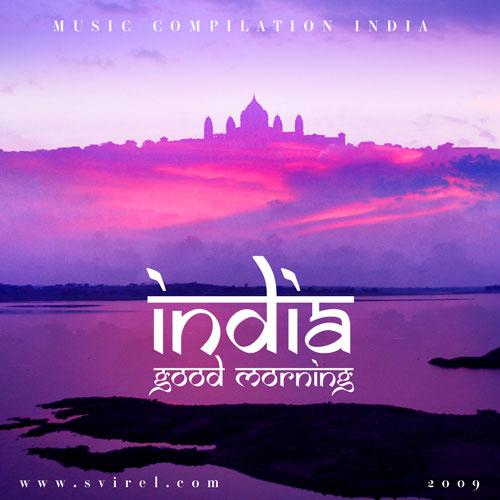 India good morning 2009