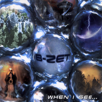 B-Zet - When I See... (1995)