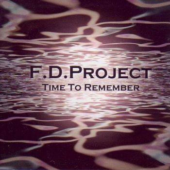 F.D.Project - Time To Remember (2010)
