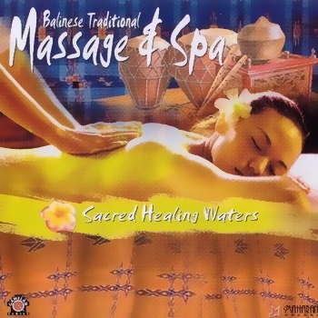 Bali Traditional - Sacred Healing Water. Massage & Spa (2007)