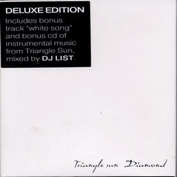 Triangle Sun - Diamond / Deluxe Edition (2009)