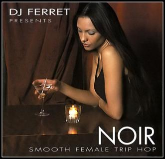 Noir: Smooth Female Trip Hop (2007)