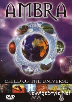 Амбра: Дитя Вселенной / Ambra: Child Of The Universe. Fascination of Sound and Nature (2003)