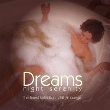 Dreams - Night Serenity vol.1 (2008) 3CD