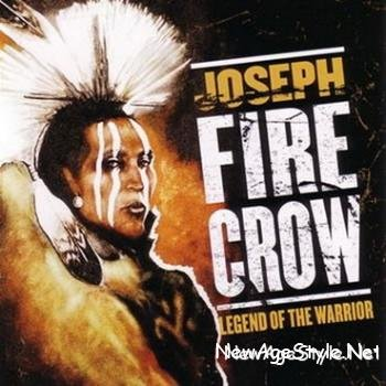 Joseph Fire Crow - Legend of the Warrior (2003)