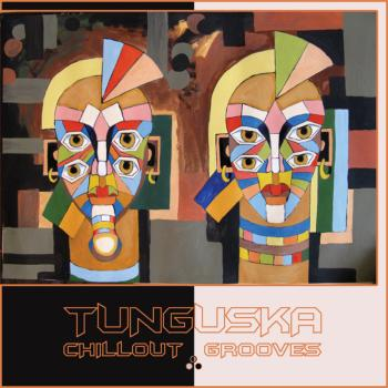 Tunguska Chillout Grooves vol.3 (2009)