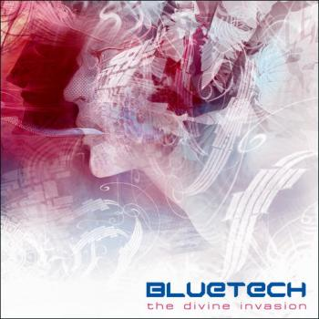 Bluetech - The Divine Invasion (2009)