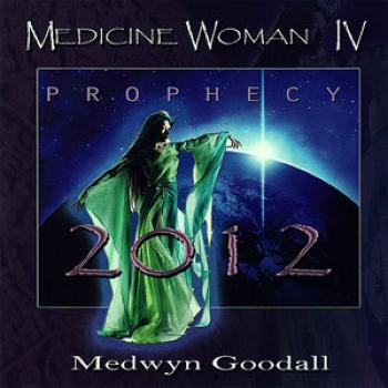 Medwyn Goodall - Medicine Woman IV,Prophecy 2012 (2009)