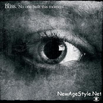Bliss - No One Built This Moment (2009)