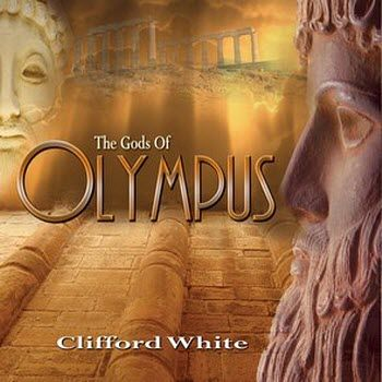 Clifford White - The Gods of Olympus (2009)