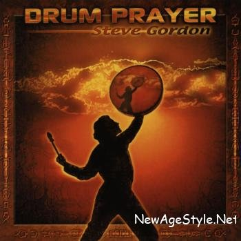 Steve Gordon - Drum Prayer (2002)