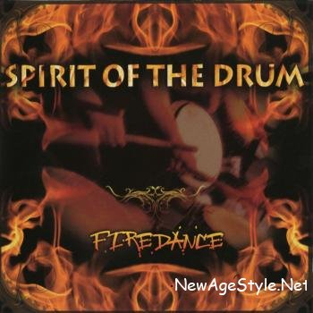 Spirit Of The Drum - Firedance (2008)