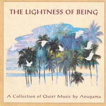 Anugama - The Lightness of Being (1996)