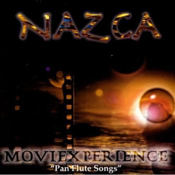 "Nazca - Movie Experience ""Pan Flute Songs"" (2006)"
