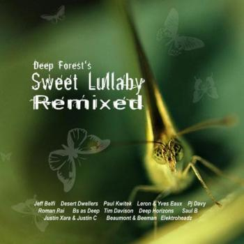 Deep Forest - Deep Forest's Sweet Lullaby Remixed (2007)