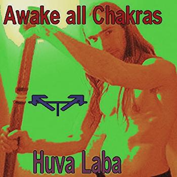 Huva Laba - Awake All Chakras (2009)