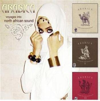Arabica - A North African Voyage Into Sound vol.01-vol.03 (2002)