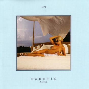 Earotic Chill (2009)