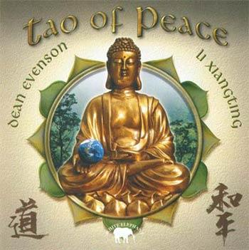 Dean Evenson & Li Xiangting - TAO of Peace  (2003)
