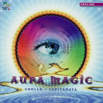Grollo Capitanata - Aura Magic (2006)