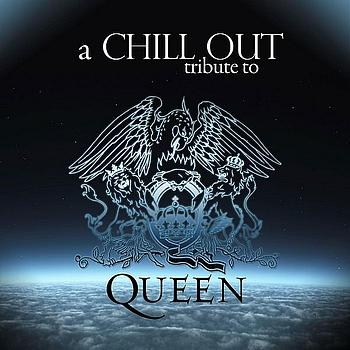 Chill out tribute to Queen (2008)