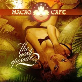 Macao Cafe Ibiza - The Next Episode (2009)