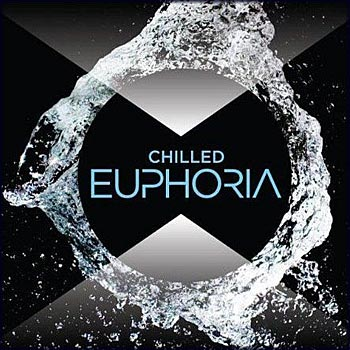 Chilled Euphoria 3CD (2009)