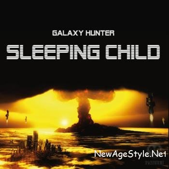 Galaxy Hunter - Sleeping Child (2009)