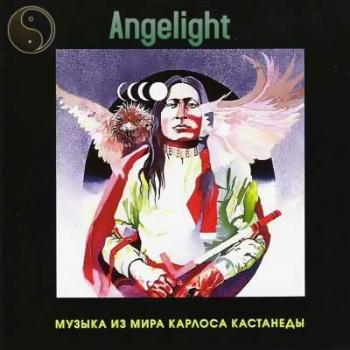 Angelight – Музыка из мира Карлоса Кастанеды (1997)