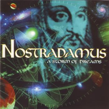 Nostradamus - A Storm Of Dreams (1988)