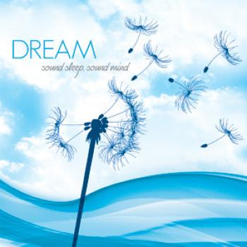 Dream - Sound Sleep, Sound Mind (2009)
