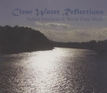 Clear Water Reflections (2009)