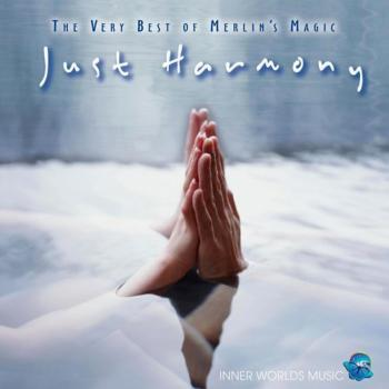 Just Harmony - The Very Best Of Merlin's Magic (2009)