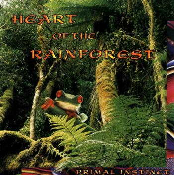Primal Instinct - Heart of The Rainforest (1997)