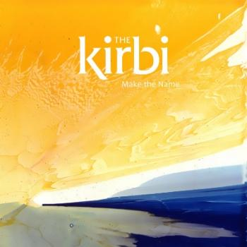 The Kirbi - Make the Name (2009)