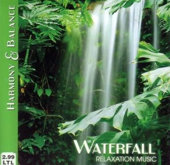 Harmony & Balance-Relaxation Music-Waterfall (2009)